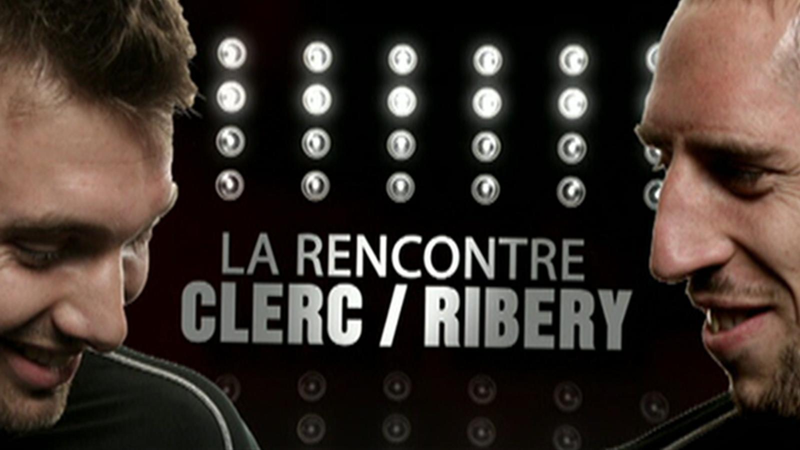 Le duel Clerc-Ribéry