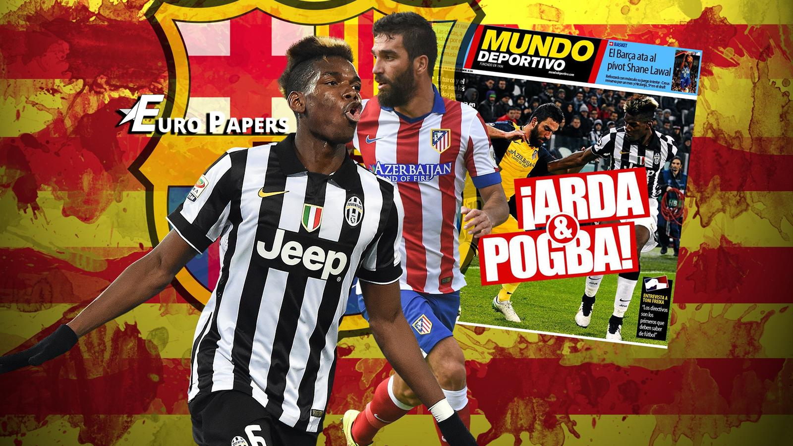 FC Barcelona poised to launch 'massive transfer bids' for Paul Pogba and Arda Turan - Euro Papers - Watch The Video NOW!