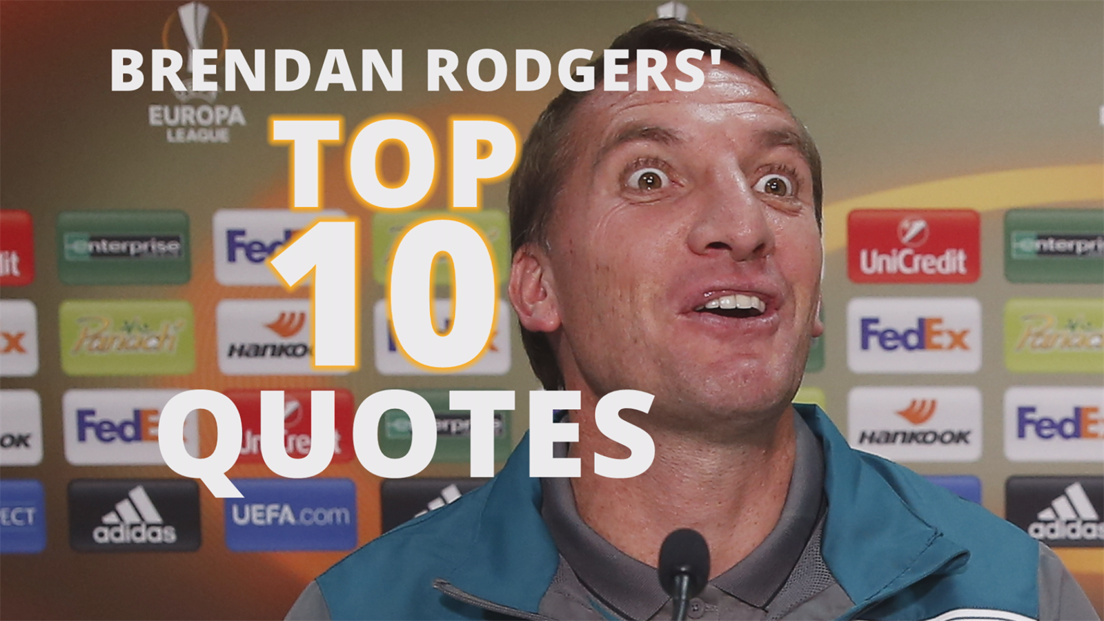 Ridiculous & hilarious Brendan Rodgers quotes - Top 10