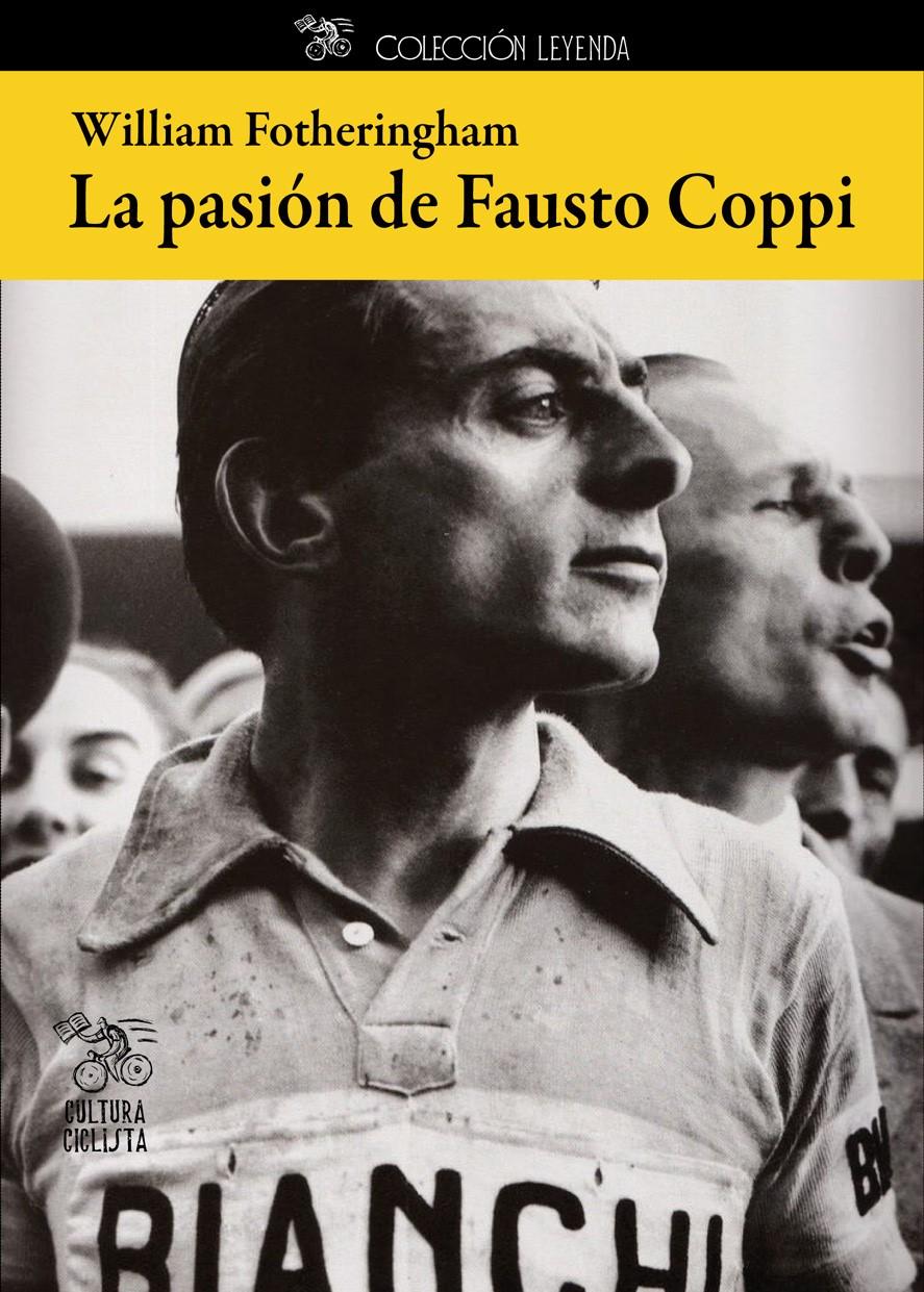 'La pasión de Fausto Coppi' la primera biografía en ...