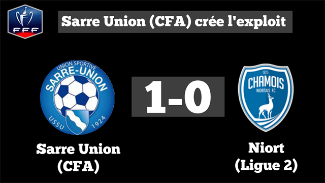 Encore une CFA en 8e de finale : Sarre-Union sort Niort !