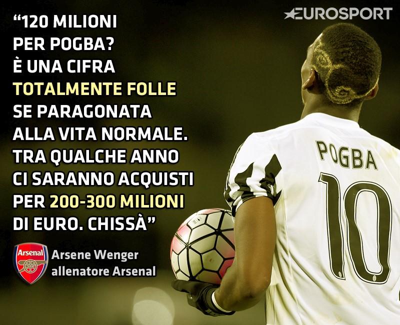 Arsene Wenger - Pogba - 120 milioni