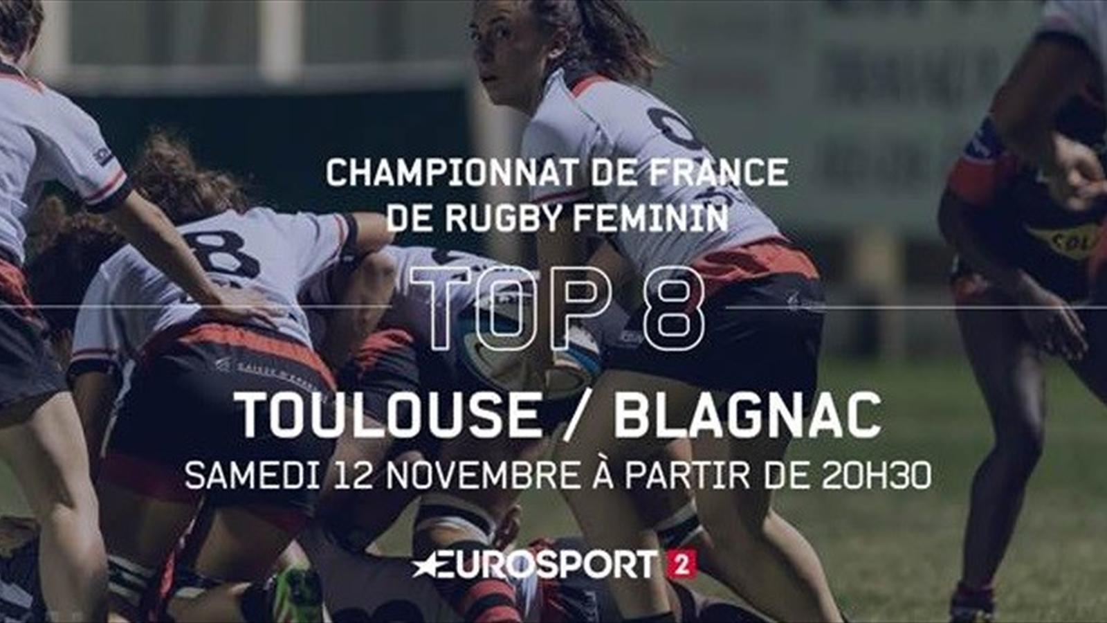 rugby f minin top 8 stade toulousain blagnac saint orens diffus sur eurosport 2 le 12. Black Bedroom Furniture Sets. Home Design Ideas
