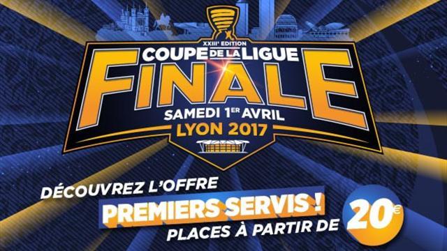 Billetterie entre 20 et 140 euros pour assister la - Vente billet finale coupe de la ligue ...