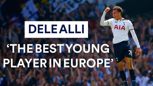 Dele Alli: 'The Best Young Player in Europe'