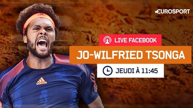 Evénement Eurosport.fr : Tsonga répondra à vos questions en Live Facebook jeudi à 11h45