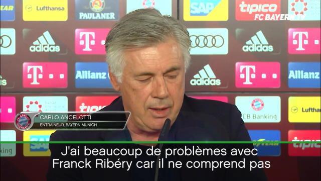 Ancelotti : ''Ribéry ne comprend pas ma façon d'arbitrer''