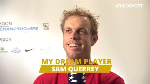 Dream Player: Sam Querrey is a huge fan of Roger Federer