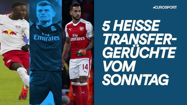 Keita, Kroos, Walcott: 5 Transfergerüchte, die ihr nicht verpassen dürft