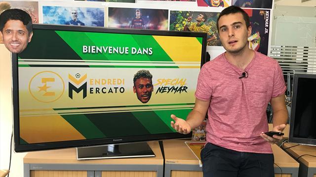 «Neymar, un séisme et un message fort à l'Europe» : Revivez notre Vendredi Mercato spécial Neymar