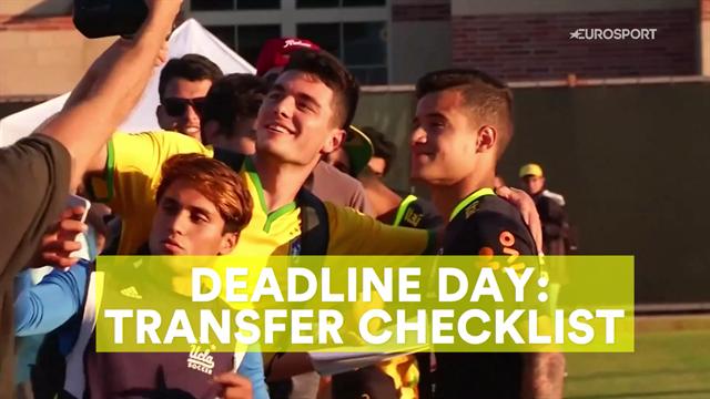 Deadline Day: Transfer checklist