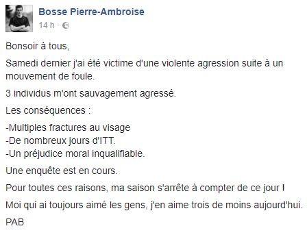 Le post Facebook de Pierre-Ambroise Bosse après son agression.