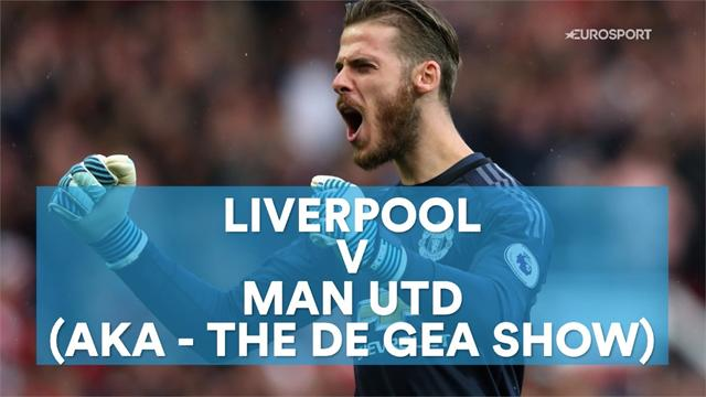 Liverpool v United: The De Gea show