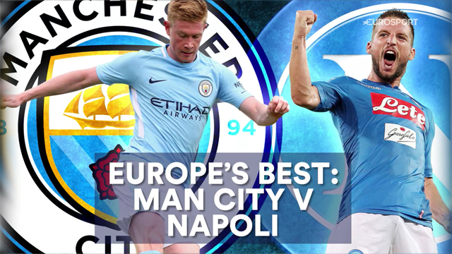 The clash of Europe's best as Man City face high-flying Napoli