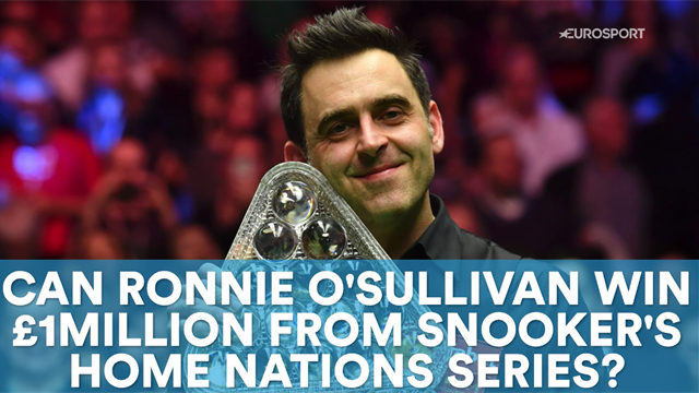 Can Ronnie O'Sullivan win £1m from snooker's Home Nations series?