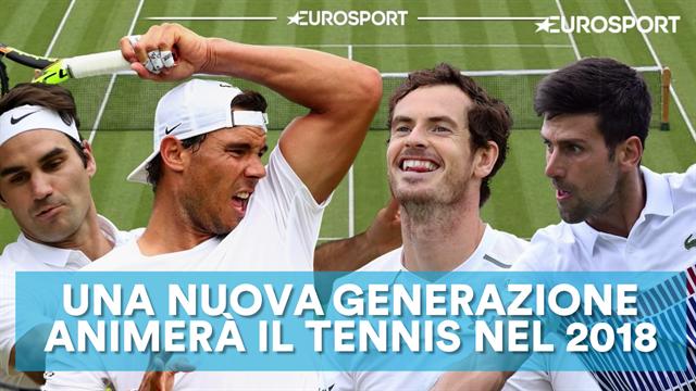 """Dimenticate i """"Fab Four"""": ecco la nuova generazione del tennis"""