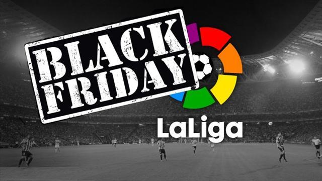 Black Friday: Bueno, bonito y barato para los clubes de Primera