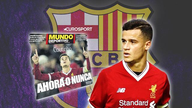 Euro Papers: 'Now or never' - Coutinho's Barcelona transfer faces collapse