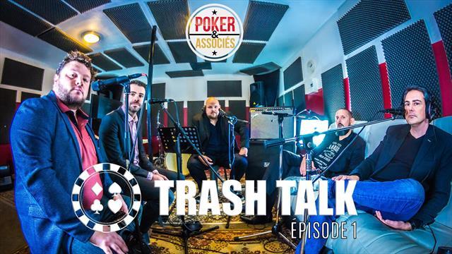 «Trash Talk» la nouvelle émission poker de Loïc Xans