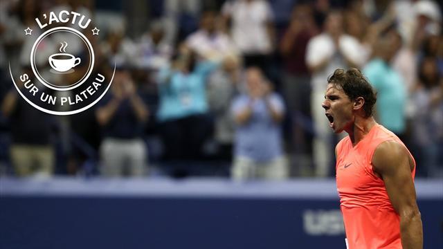 Nadal, mercato, Ligue 1, Vuelta : l'actu sur un plateau