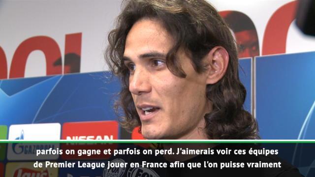 """Cavani : """"J'aimerais voir certaines équipes anglaises en Ligue 1"""""""