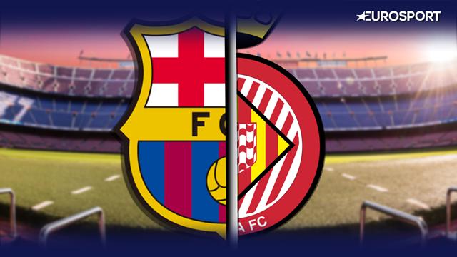 LaLiga: La previa en 60 segundos del Barcelona-Girona (20:45)