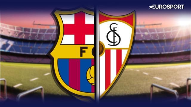 La previa en 60 segundos del Barcelona-Sevilla