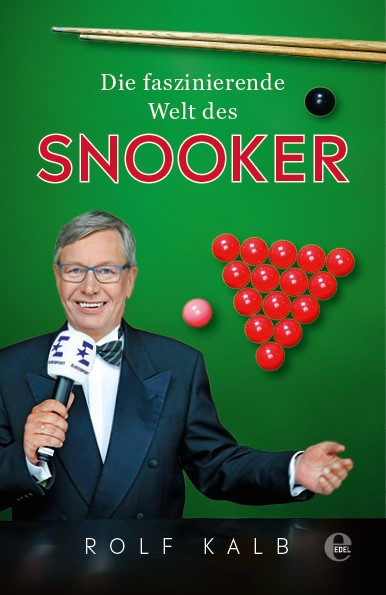 "Rolf Kalb ""Die faszinierede Welt des Snooker"""