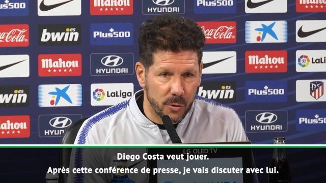 "Simeone : ""Costa veut jouer"""