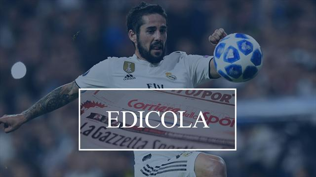Edicola: Inter, salgono le quotazioni di Isco per l'estate. Il PSG in pressing su Allan