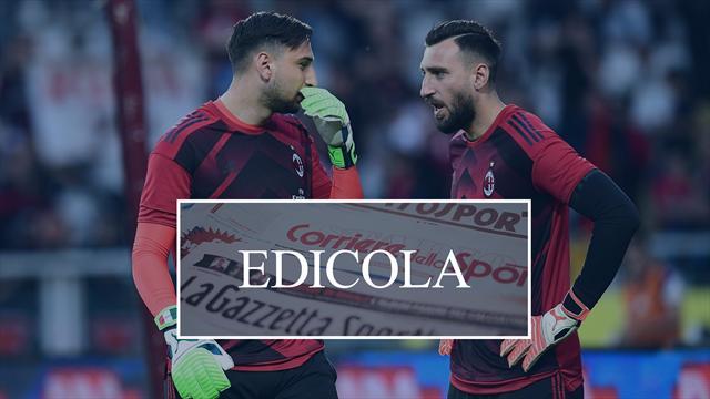 Edicola il Milan saluta Antonio Donnarumma e ci prova per Kouame e Denis Suarez Roma su Weigl