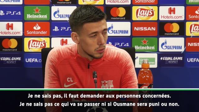 "Barcelone - Lenglet : ""Je ne sais pas si Dembélé sera puni ou pas"""