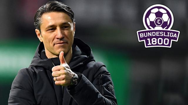 Bundesliga 1800 #63: Warum Kovacs Schwäche seine Stärke ist!
