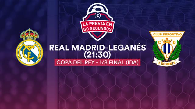 """Real Madrid-Leganés, la previa en 60"""""""