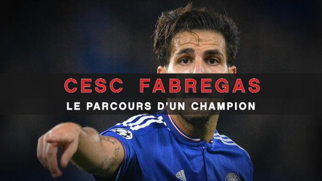 Transferts - Cesc Fabregas, le parcours d'un champion