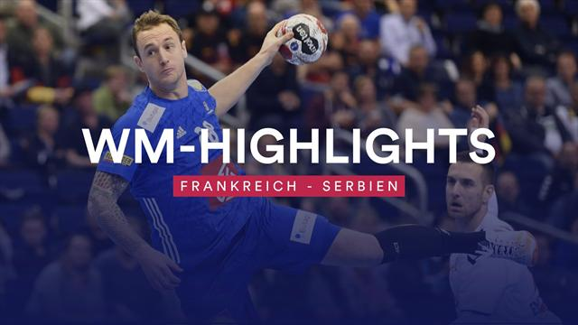 Der Weltmeister legt zu! Die Highlights zum Frankreich-Sieg gegen Serbien