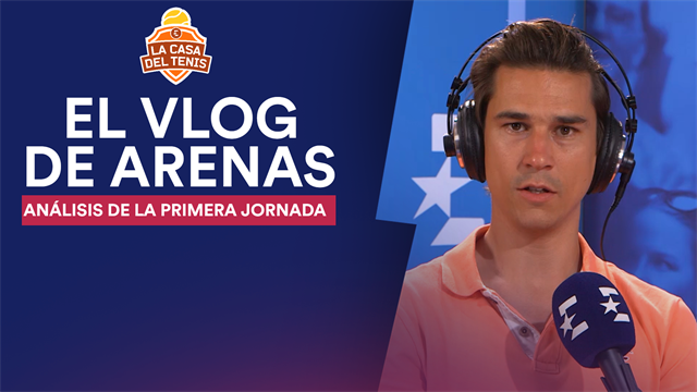 Vlog Arenas: Analizamos la primera jornada del Open Australia 2019