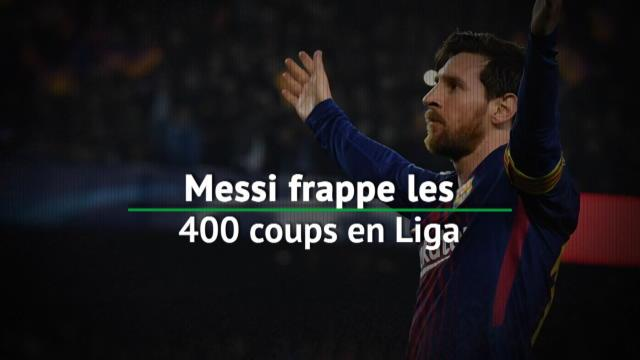 Barcelone - Messi frappe les 400 coups en Liga