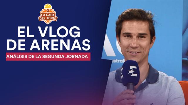 Vlog Arenas: La segunda jornada en Melbourne tiene dos nombres propios, Djokovic y Serena