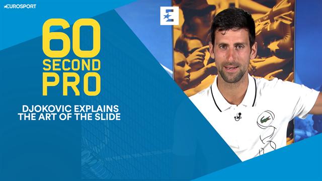 60 Second Pro: 'The art of the slide' with Novak Djokovic