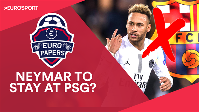 Euro Papers: Neymar 'to stay at PSG after Barca players block return'