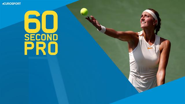 60 Second Pro: Petra Kvitova's special slice serve tips