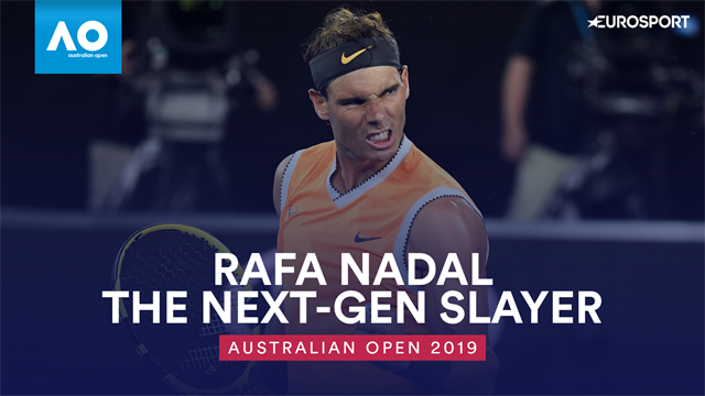 Rafa Nadal: The Next-Gen Slayer