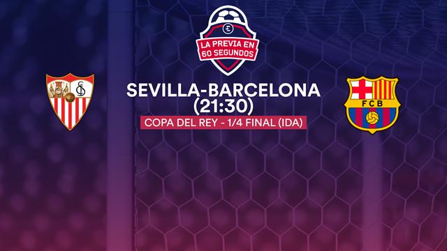 Copa del Rey, la previa en 60'' del Sevilla-Barça: Sin Messi pero con Boateng (21:30)