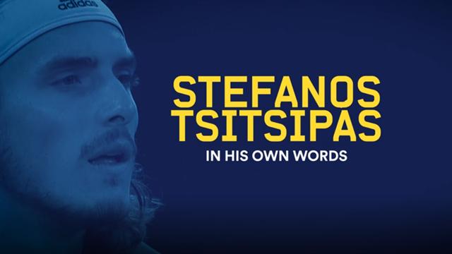 "Stefanos Tsitsipas si racconta... ""in his own words"""