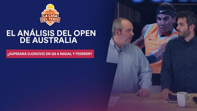 La Casa del Tenis: ¿Superará Djokovic a Nadal y Federer en GS? El mejor análisis del Open Australia