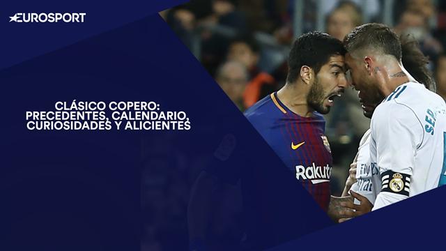 Barça-Madrid, una eliminatoria morbo en Copa: Condicionantes, curiosidades y precedentes