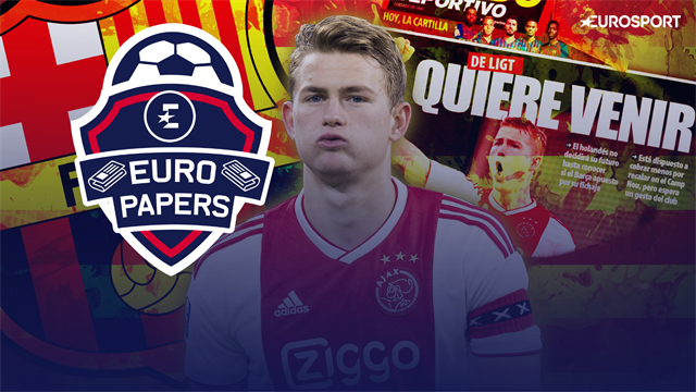 Euro Papers: Has De Ligt rejected Juventus & PSG for a Barcelona deal?