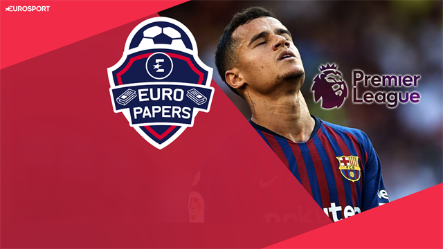 Euro Papers: 'Sad' Coutinho in Premier League return rumours