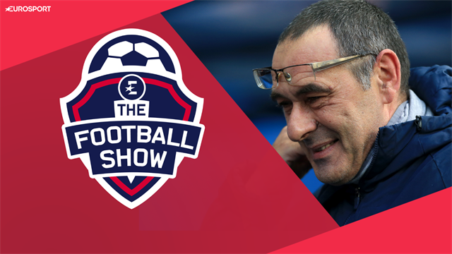 The Football Show: Should Chelsea sack Sarri? Is loyalty really dead?